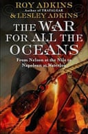 The War for All the Oceans by Lesley Adkins and Roy Adkins