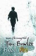 Frozen Fire by Tim Bowler