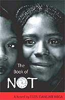 The Book of Not by Tsitsi Dangaremba