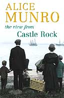 Review: The View from Castle Rock by Alice Munro | Books