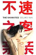 The Uninvited by Geling Yan