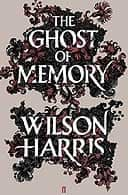 The Ghost of Memory by William Harris