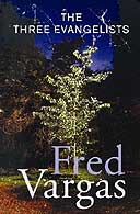Three Evangelists by Fred Vargas
