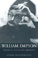 William Empson: Against the Christians, Volume 2 by John Haffenden