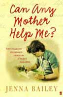 Can Any Mother Help Me by Jenna Bailey