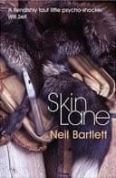 Skin Lane by Neil Bartlett