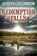 Redemption Falls by Joseph O'Connor