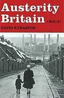 Austerity Britain by David Kynaston USE