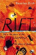 Rift by Beverly Birch