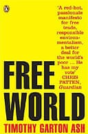 Free World by Timothy Garton Ash