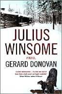 Julius Winsome by Gerard Donovan