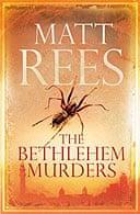 The Bethlehem Murders by Matt Rees