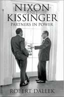 Nixon and Kissinger: Partners in Power by Robert Dallek