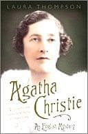 Agatha Christie by Laura Thompson