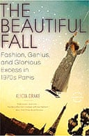 The Beautiful Fall by Alicia Drake