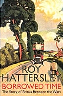 Borrowed Time by Roy Hattersley