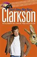 Don't Stop Me Now by Jeremy Clarkson