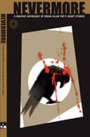 Nevermore: A Graphic Adaptation of Edgar Allan Poe's Short Stories edited by Dan Whitehead