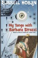 My Tango with Barbara Strozzi by Russell Hoban