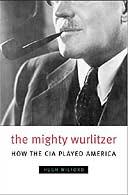 The Mighty Wurlitzer by Hugh Wilford