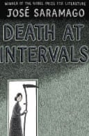 Death At Intervals by Jose Saramago