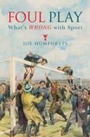Foul Play by Joe Humphreys