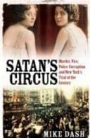 Satan's Circus by Mike Dash