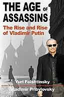 The Age of Assassins by Yuri Felshtinsky and Vladimir Pribylovsky