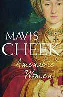 Amenable Women by Mavis Cheek