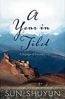 A Year in Tibet by Sun Shuyun