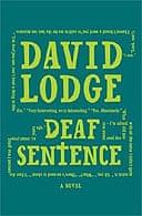 Deaf Sentence by David Lodge