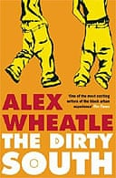 Dirty South  by Alex Wheatle