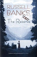 Reserve by Russell Banks