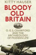 Bloody Old Britain by Kitty Hauser