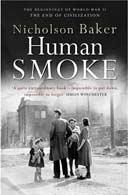 Nicholson Baker's Human Smoke