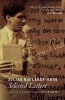 The Selected Letters of Julian Maclaren-Ross