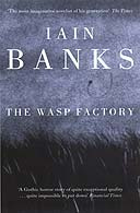Wasp Factory by Iain Banks