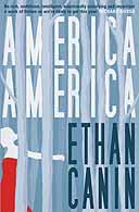 America, America by Ethan Canin