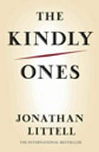 The Kindly Ones by Jon Littell