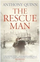 Anthony Quinn, The Rescue Man