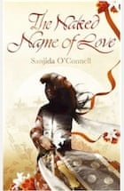 Sanjida O'Connell, The Naked Name of Love
