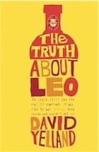 David Yelland, The Truth About Leo
