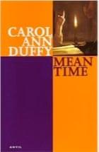 Carol Ann Duffy, Mean Time