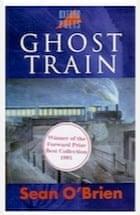Sean O'Brien, Ghost Train (Oxford Poets)