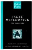 Jamie McKendrick, The Marble Fly (Oxford Poets)