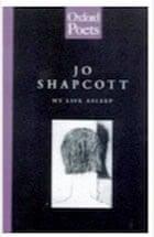 Jo Shapcott, My Life Asleep (Oxford Poets)