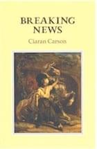 Ciaran Carson, Breaking News