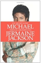 Jermaine Jackson, You Are Not Alone: Michael Through a Brother's Eyes