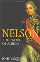 Dr John Sugden, Nelson: The Sword of Albion