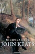 Nicholas Roe, John Keats: A New Life